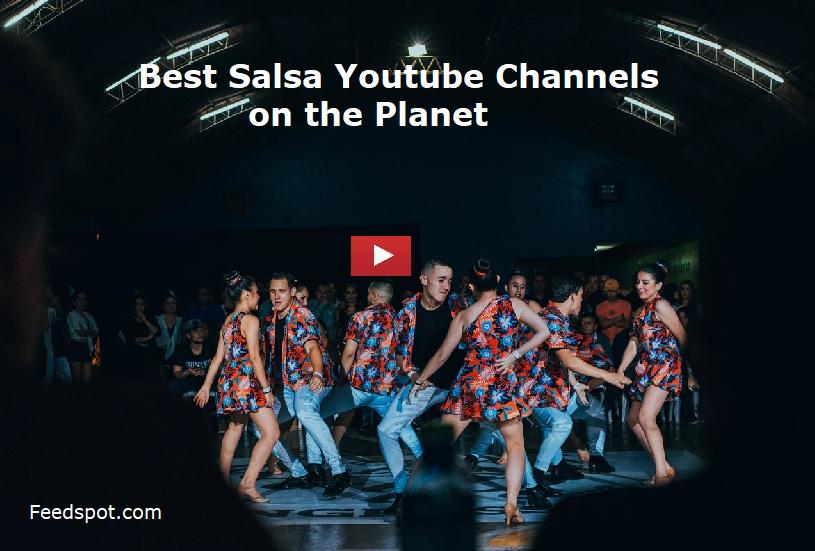 Top 25 Salsa Youtube Channels To Follow in 2019 - Best Australian Based  Information Website