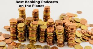 Top 15 Banking Podcast & Radio You Must Subscribe to in 2019