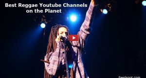 Top 20 Reggae Youtube Channels To Follow in 2019